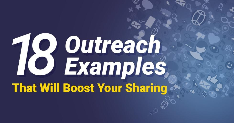 18 Outreach Examples That Will Boost Your sharing-min
