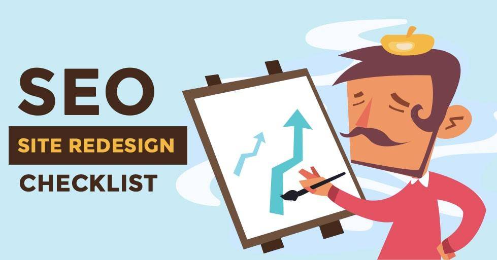 SEO Website Redesign - A Guaranteed Checklist on How to Not Lose ...