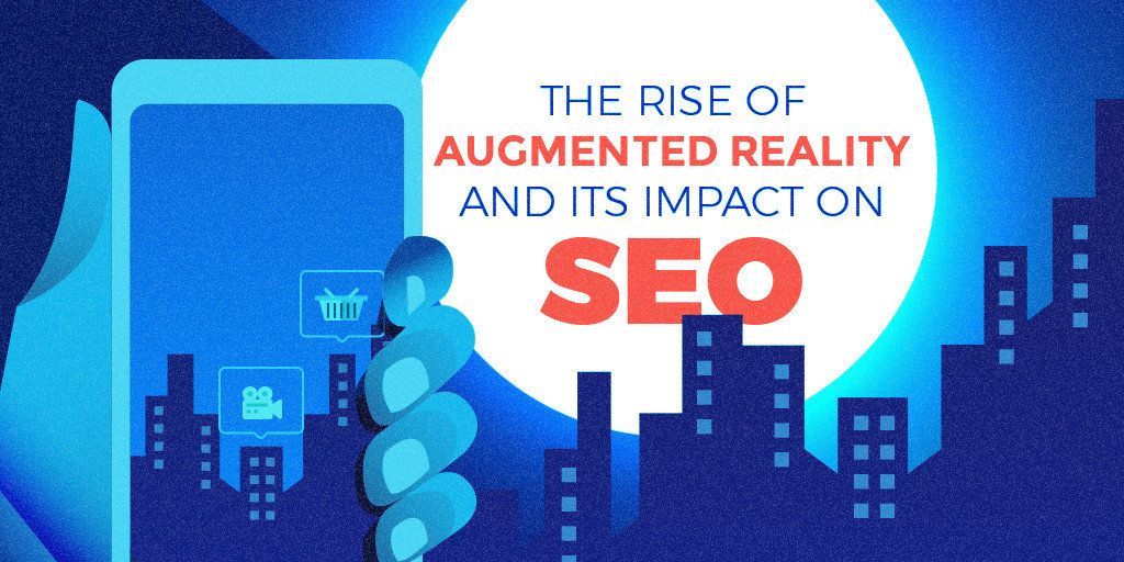 4a090c7c4c39 Everything You Need To Know About Augmented Reality and its Impact on SEO