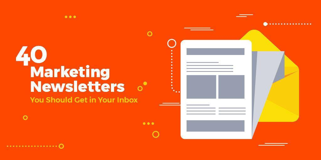 3932fce4e25b48 40 Marketing Newsletters You Should Get in Your Inbox