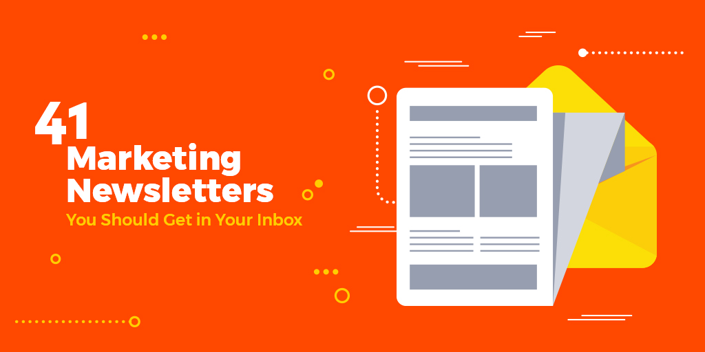 41-Marketing-Newsletters-You-Should-Get-in-Your-Inbox