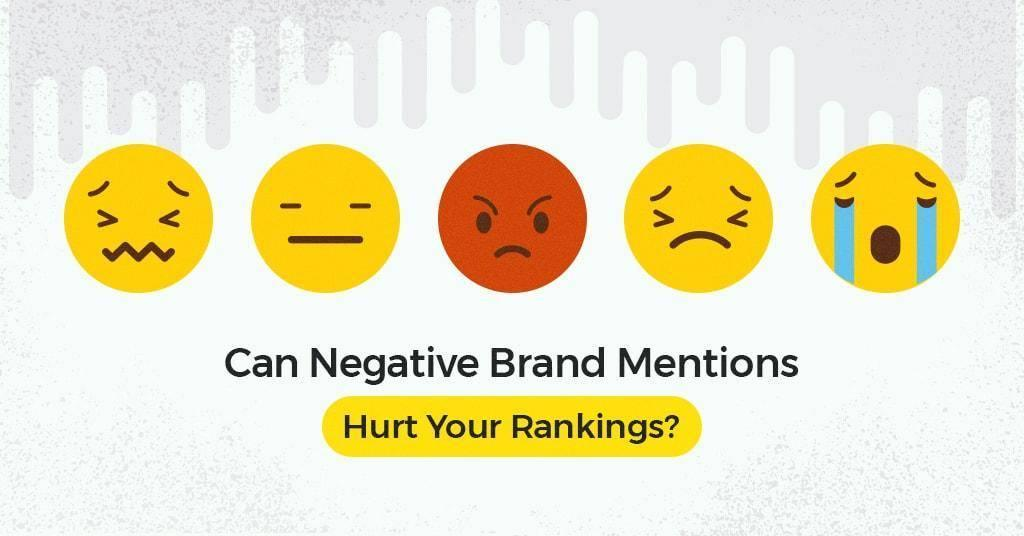 Can_Negative_Brand_Mentions_Hurt_Your_Rankings-min