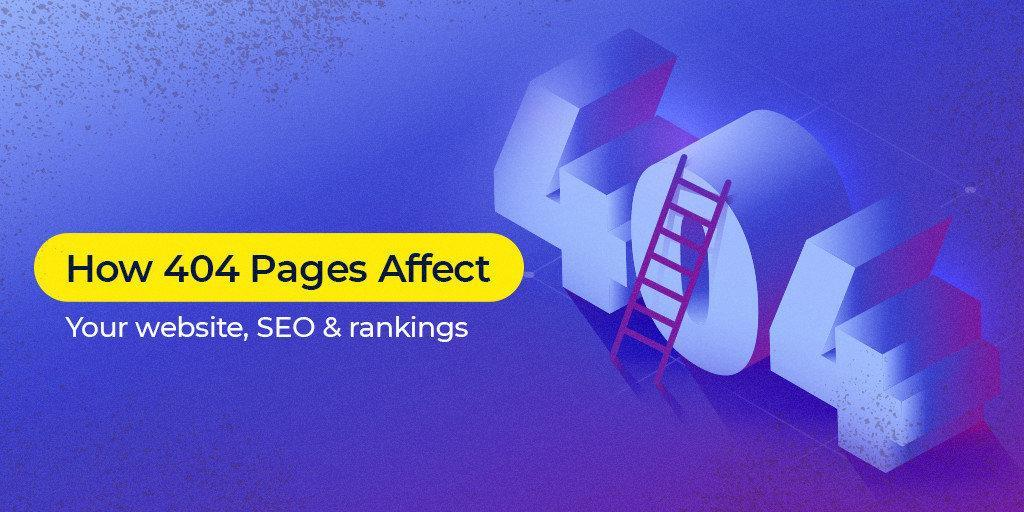 Do 404s Hurt SEO and Rankings?