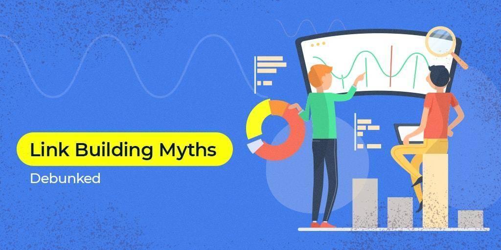 Link_Building_Myths_Debunked-min