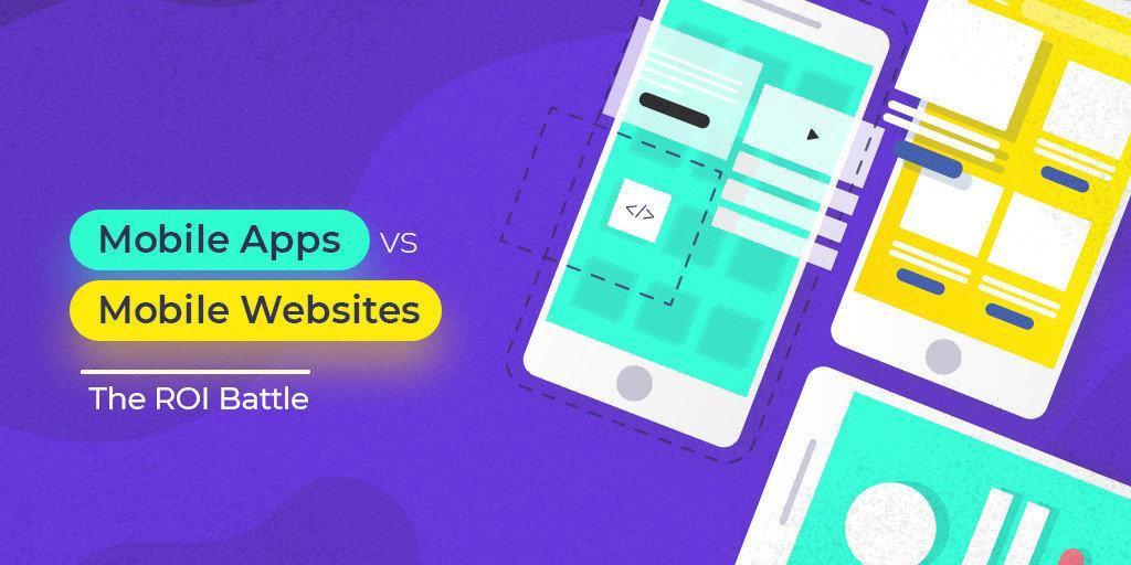 Mobile Apps vs Mobile Websites The ROI Battle