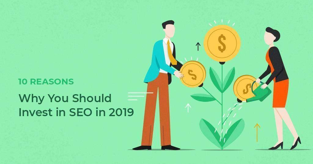 10_Reasons_Why_You_Should_Invest_in_SEO_in_2019