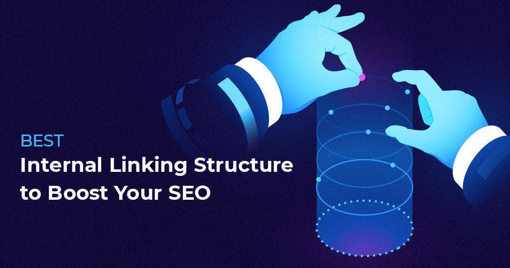 Best_Internal_Linking_Structure_to_Boost_Your_SEO