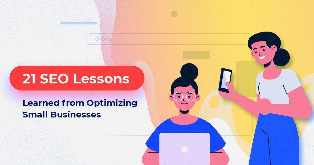 21-SEO-Lessons-Learned-from-Optimizing-Small-Businesses