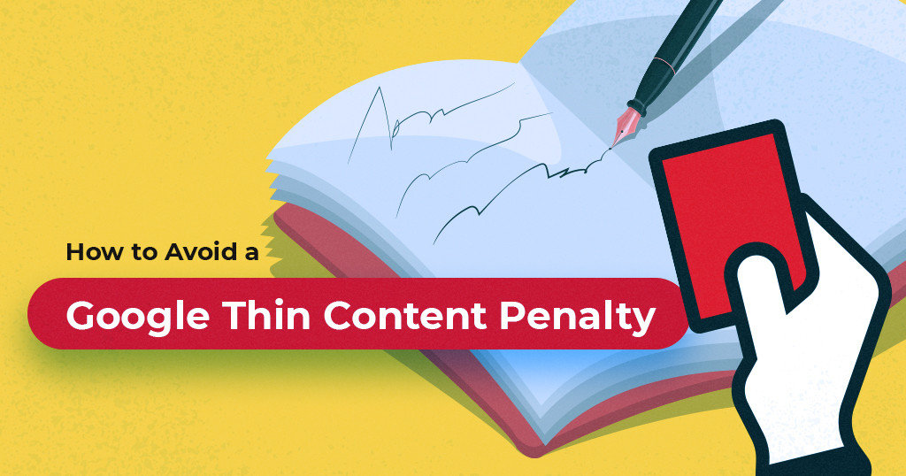 Thin Content & SEO | How to Avoid a Google Thin Content Penalty