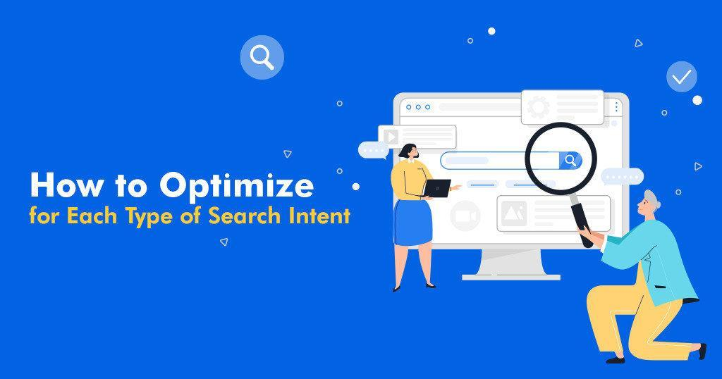 How_to_Optimize_for_Each_Type_of_Search_Intent