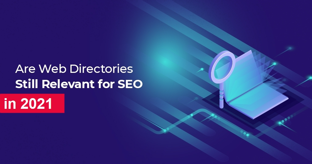 Are_Web_Directories_Still_Relevant_for_SEO2021